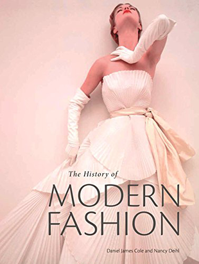 The History of Modern Fashion by Daniel James Cole / best fashion books spring/summer 2015 / fashion books releases / via fashioned by love  british fashion blog
