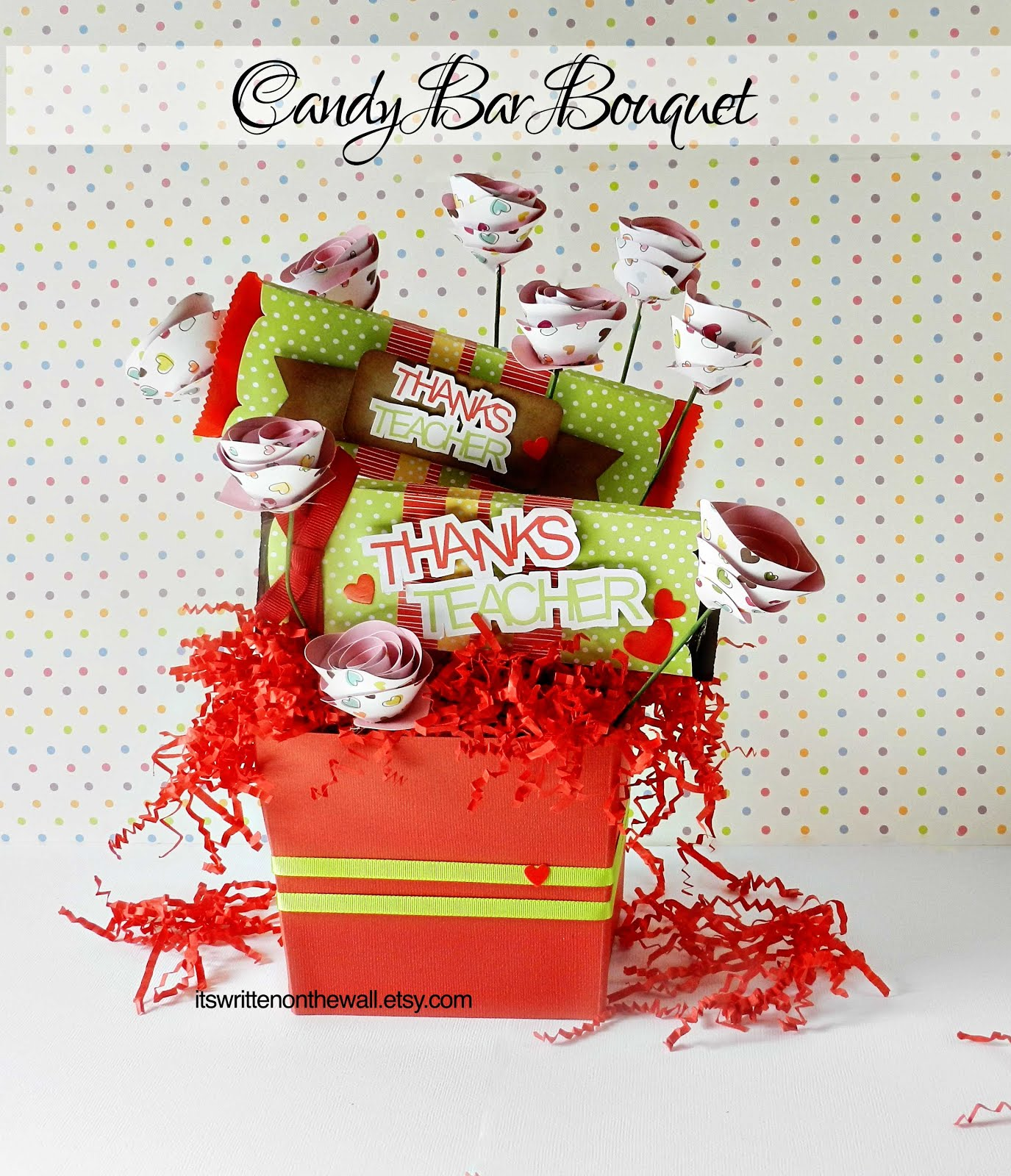 Candy Bar Bouquet for Teacher