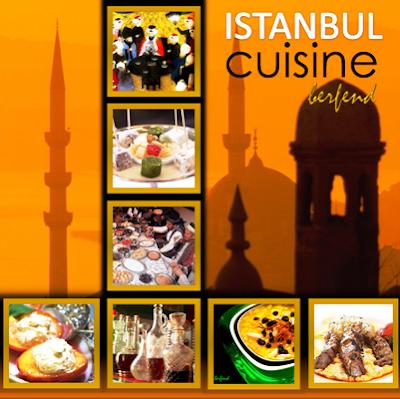 İstanbul Mutfağı / Istanbul Cuisine