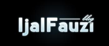 Blog Ijal Fauzi