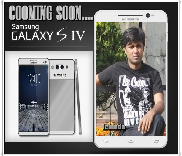 Samsung Galaxy S4 (S IV) Price USA, Review, Release date, First Look