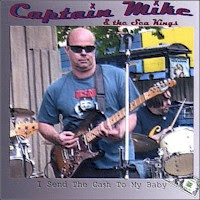 Captain Mike & the Sea Kings - I Send the Ca$h to My Baby