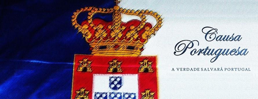 Causa Portuguesa | Uma Causa Real