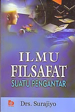toko buku rahma: buku ILMU FILSAFAT SUATU PENGANTAR, pengarang surajiyo, penerbit bumi aksara