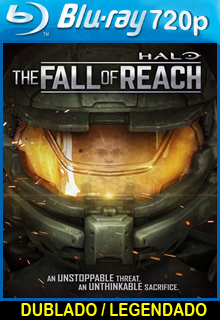 Assistir Halo: The Fall of Reach Dublado