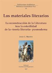 Los materiales literarios. La reconstrucción de la literatura