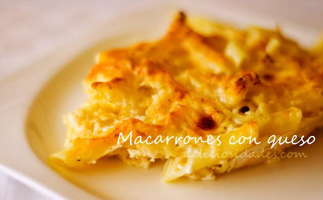 deliciosidades - Macarrones con queso.