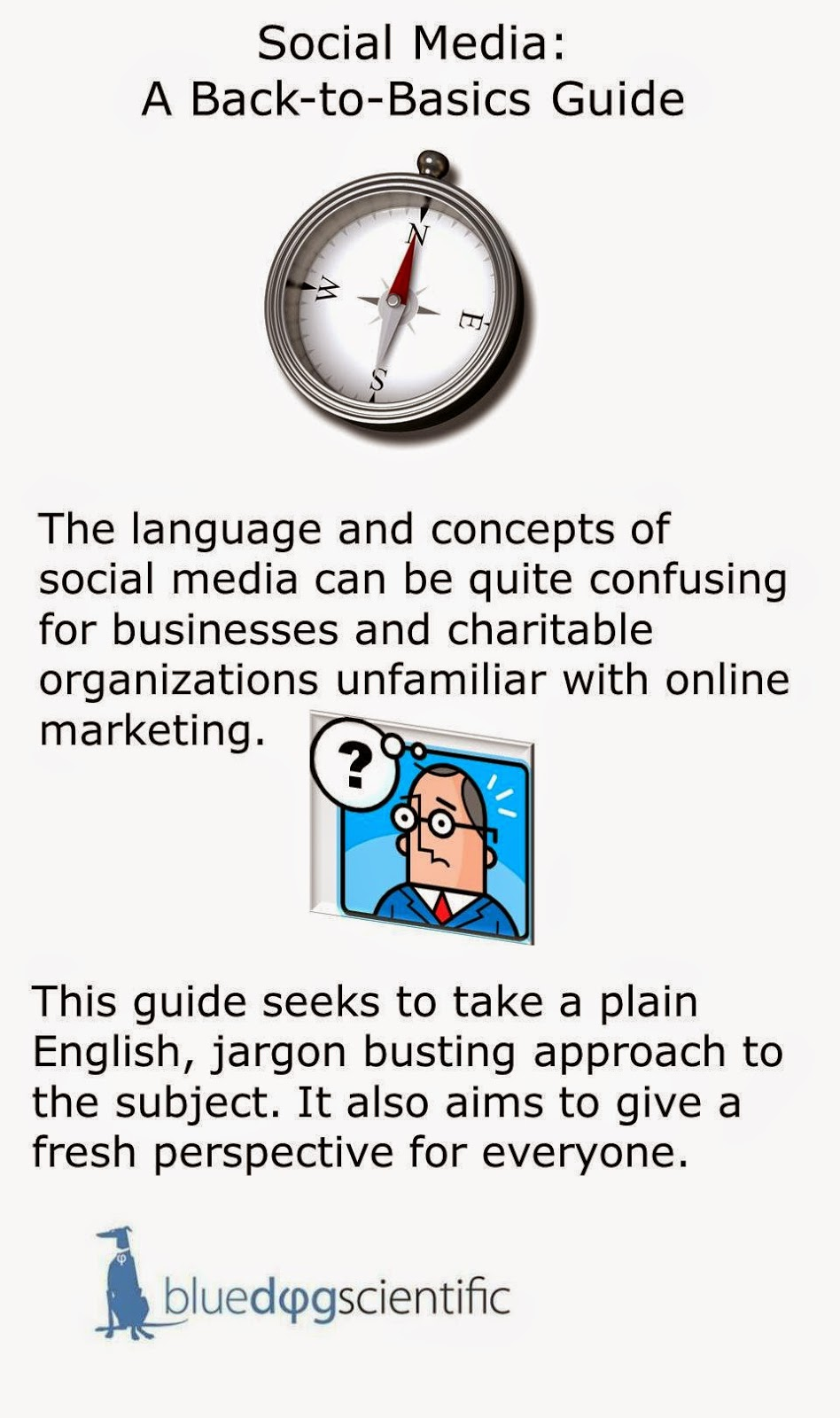 Back-to-basics guide to social media.
