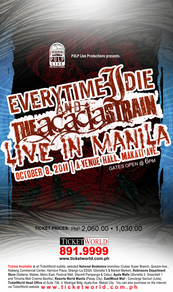 EVERY TIME I DIE & THE ACACIA STRAIN LIVE IN MANILA, PICTURE, IMAGE, PHOTO, POSTER, BILLBOARD