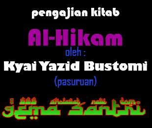 Mp3 Pengajian Kitab Al-Hikam Oleh KH. Yazid Bustomi Bag.2