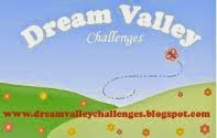http://dreamvalleychallenges.blogspot.com/