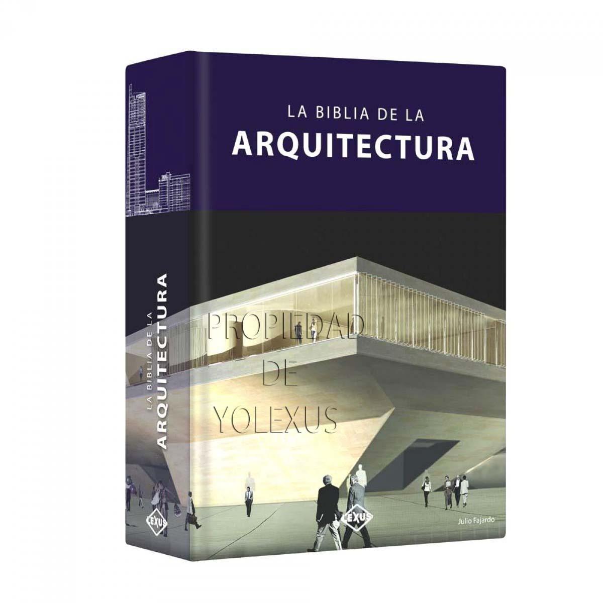 La biblia de la arquitectura credilibros for Libros de planos arquitectonicos