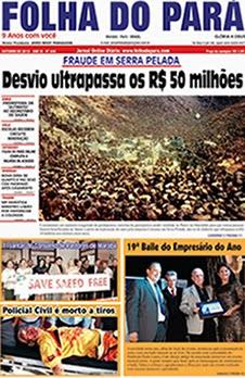 VEJA A NOVA EDIÇÃO DO JORNAL FOLHA DO PARÁ