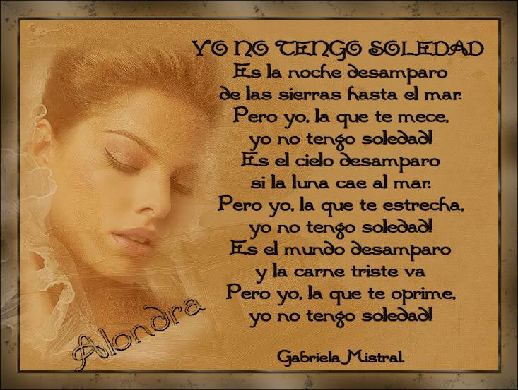 Poema Yo no tengo soledad Gabriela Mistral Poema3byAlo