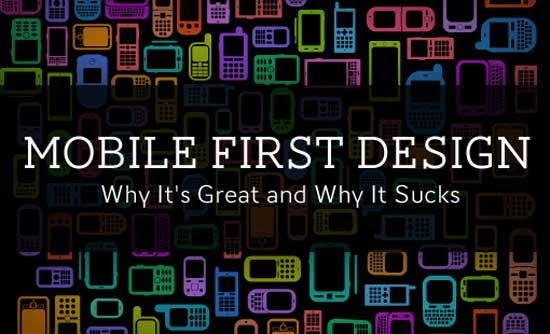 Mobile First Design: Why It's Great and Why It Sucks