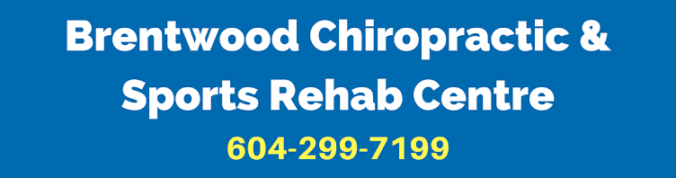 Brentwood Chiropractic & Sports Rehab Centre                              604-299-7199