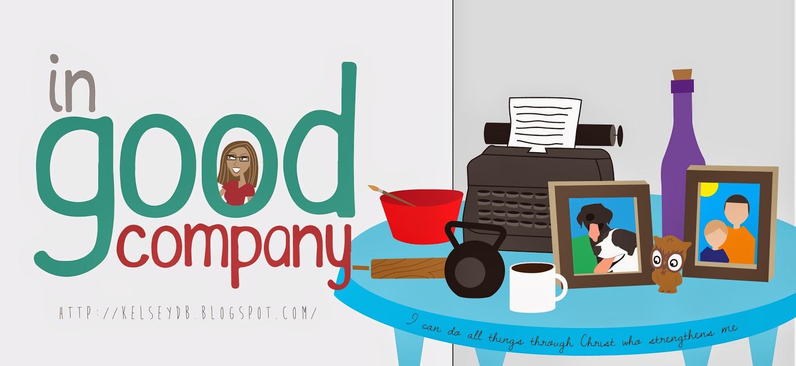 In Good Company - Kelsey Butcher blog