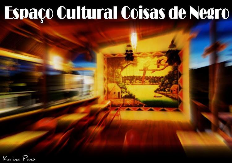 Espaço Cultural Coisas de Negro