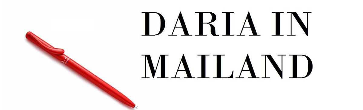 daria in mailand