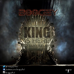 Download The King Is Here Dbanj Remix By Boogey