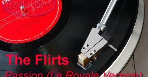Rafael: The Flirts - Passion (La Royale Version) 2013 Hi-NRG Electro ...