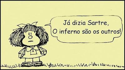 O Inferno São os Outros, Quino, Mafalda, Jean-Paul Sartre
