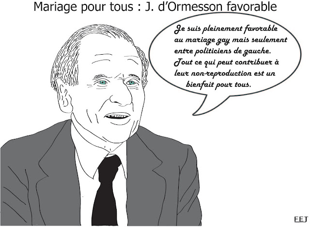 jean d'ormesson favorable au mariage gay entre politiciens de gauche