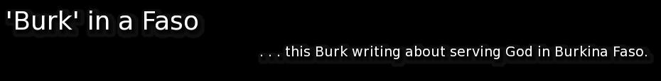 Burk in a 'Faso'