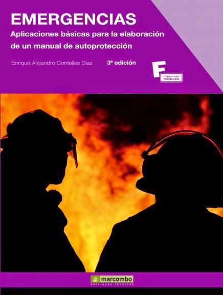 Emergencias: aplicaciones básicas para la elaboración de un manual de autoprotección