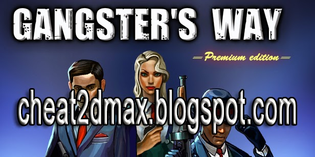Gangsters Way Cheat Unlimited Cash & Gold Hack