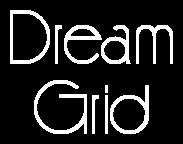 Dream Grid