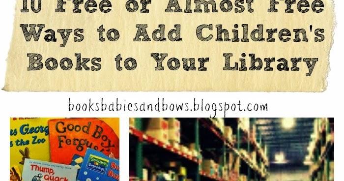 Ten Ways to Find Children's Books on the Cheap