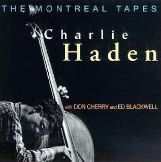 Charlie Haden, The Montreal Tapes: with Don Cherry and Ed Blackwell