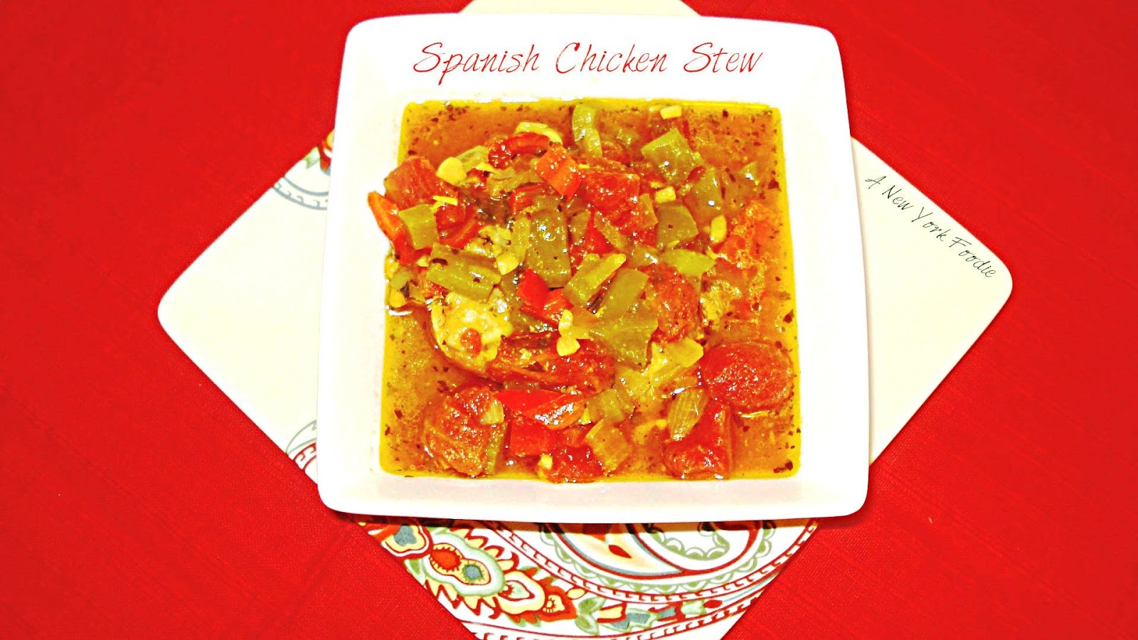 Spanish Chicken Stew - A New York Foodie | A New York Foodie