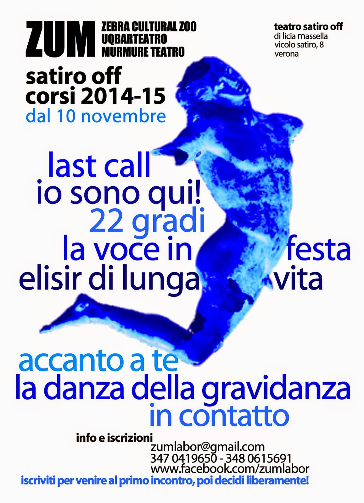ZUM-Teatro Satiro Off, vicolo Satiro 8 Verona, corsi 2014-2015 Zebra,UqbarTeatro,MurmureTeatro