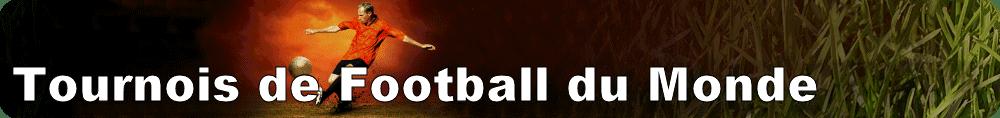 Tournois de Football du Monde