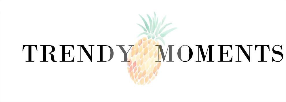 TRENDY MOMENTS