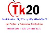 Tk20-walkin-26th-october