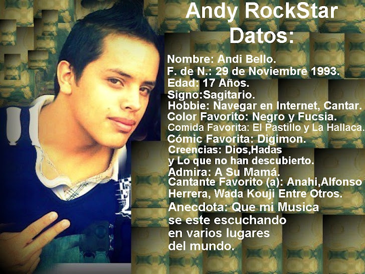 Andy RockStar Datos Importantes