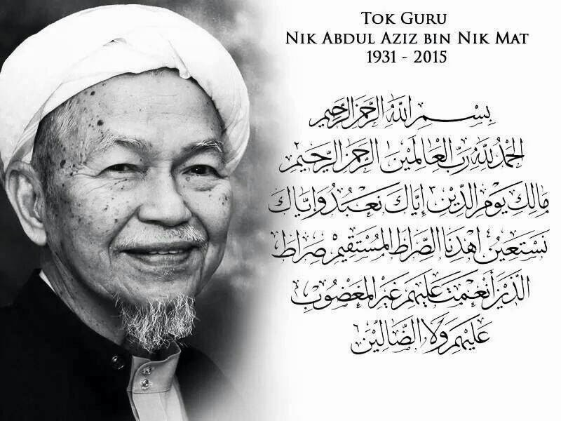 Alfatihah Buat Tok Guru Nik Aziz