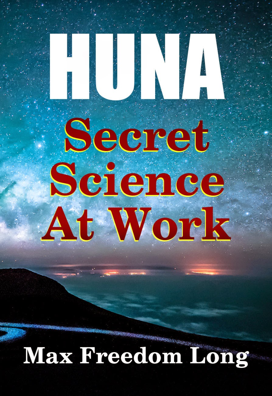 The Secret Huna Code decoded and exposed for your use.