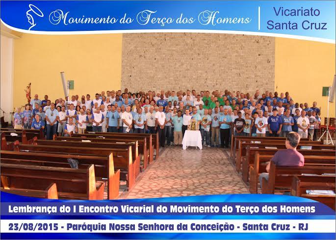 1o ENCONTRO DOS GRUPOS DE TERÇO DOS HOMENS DO VICARIATO SANTA CRUZ - RIO