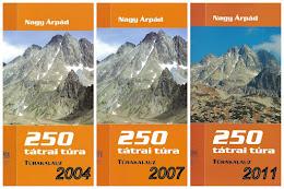 250 tátrai túra 1.-3. kiadás