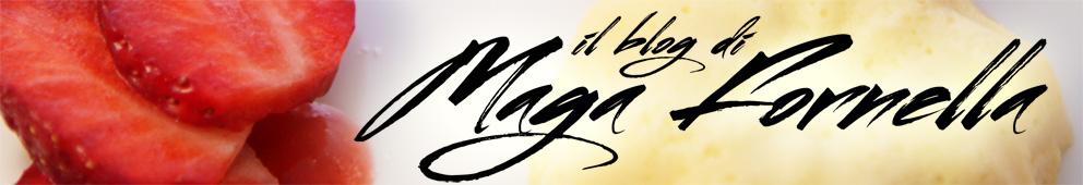 Il blog di MagaFornella
