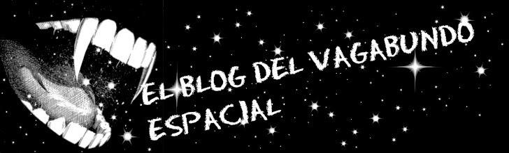 El blog del vagabundo espacial.