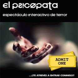 El psicópata la venganza: Entradas gratis