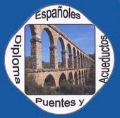 DIPLOMAS PUENTES  ACUEDUSTO DE ESPAÑA