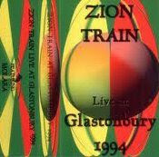Zion Train - Live At Glastonbury Festival