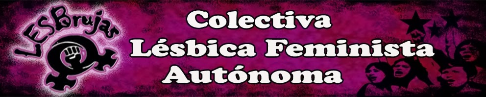 Colectiva lésbica feminista autónoma LESBrujas