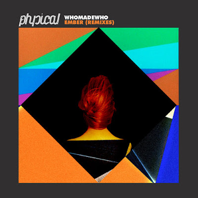 WhoMadeWho - Ember (Remixes)